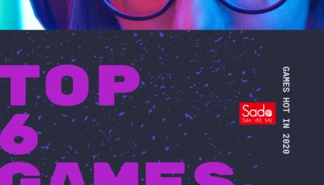 TOP 6 GAME MIỄN PHÍ CỰC HOT NĂM 2020